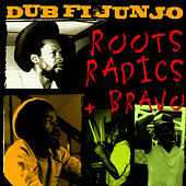 Dub Fi Junjo by Roots Radics