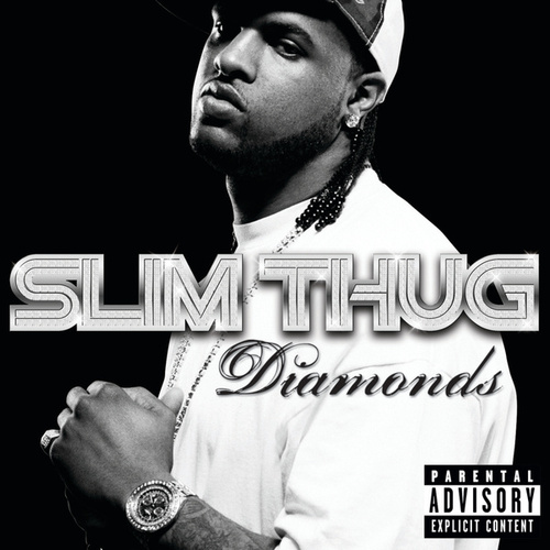 Diamonds by Slim Thug
