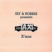 Sly and Robbie Present Taxi Christmas by Various Artists