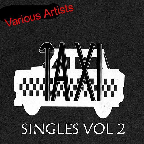 Taxi Singles 2 by Various Artists