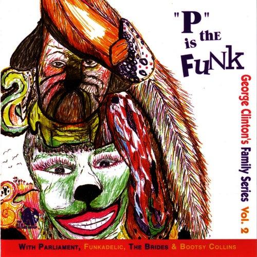 'P' Is The Funk von George Clinton