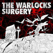 Surgery by The Warlocks