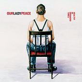 Healthy In Paranoid Times by Our Lady Peace
