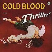 Thriller! by Cold Blood