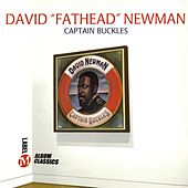 Captain Buckles by David 'Fathead' Newman