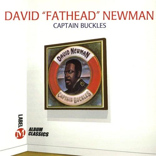 Captain Buckles by David 'Fathead' Newman