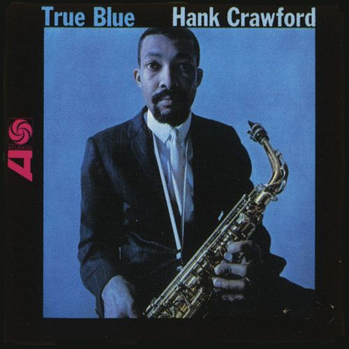 True Blue by Hank Crawford