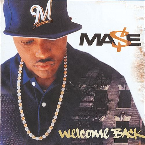 Welcome Back by Mase