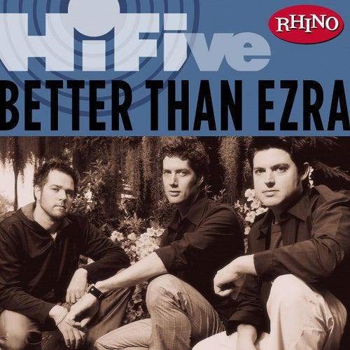 Rhino Hi-Five: Better Than Ezra by Better Than Ezra