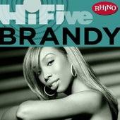 Rhino Hi-Five: Brandy by Brandy