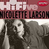 Rhino Hi-Five: Nicolette Larson by Various Artists