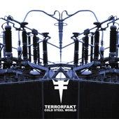 Cold Steel World by Terrorfakt