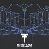 Cold World Remixes by Terrorfakt