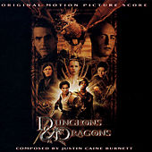 Dungeons & Dragons - Orginal Motion Picture Score by Justin Caine Burnett