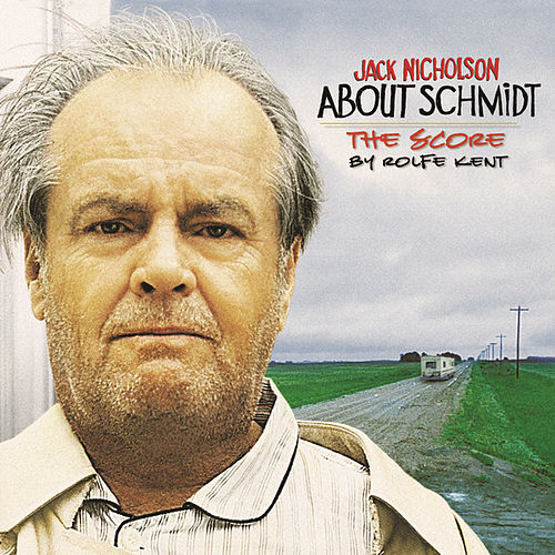About Schmidt by Rolfe Kent