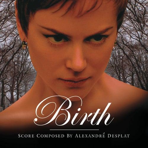 Birth by Alexandre Desplat