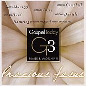 Gospel Today Presents: Praise & Worship III by Various Artists