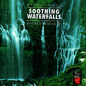 Relax With ... Soothing Waterfalls by Azzurra Music