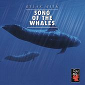 Relax With ... Song Of The Whales by Various Artists