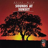 RELAX WITH... SOUNDS AT SUNSET by Various Artists