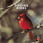 Relax With...Singing Birds (Enhanced With Music) by Azzurra Music