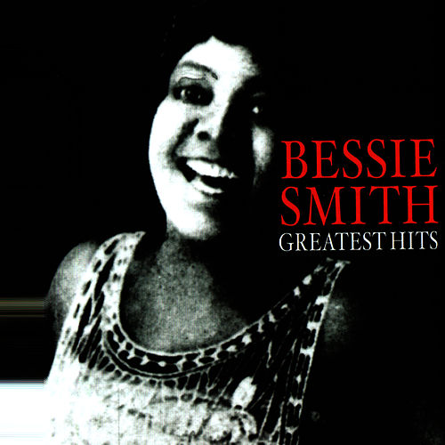 Greatest Hits by Bessie Smith