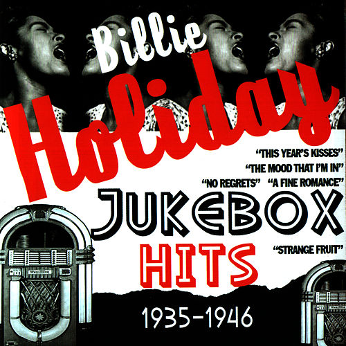 Jukebox Hits 1935-1946 by Billie Holiday