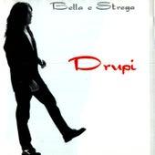 Bella E Strega by Drupi