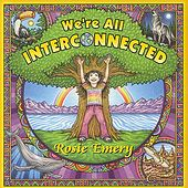 We're All Interconnected by Rosie Emery
