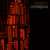 Mission: Contagious by Crown City Rockers