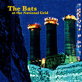 At The National Grid by The Bats