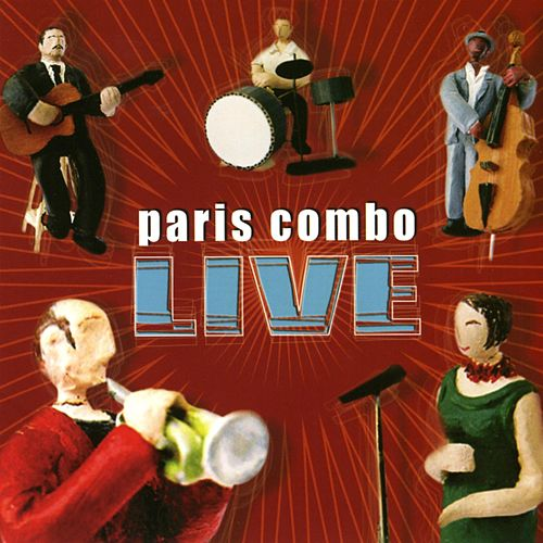 Live by Paris Combo