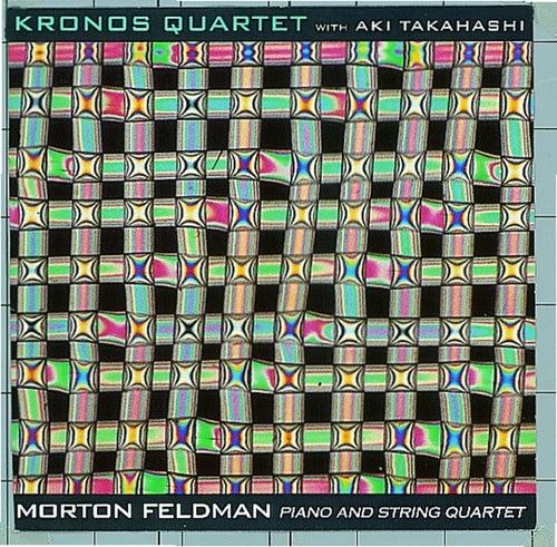 Morton Feldman: Piano and String Quartet by Kronos Quartet