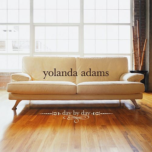 Day By Day by Yolanda Adams