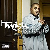 Girl Tonite by Twista