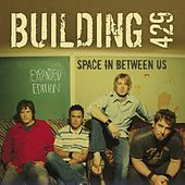 Space In Between Us - Expanded Edition by Building 429