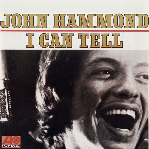 I Can Tell by John Hammond, Jr.