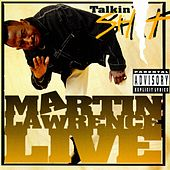 Live Talkin' Sh-- by Martin Lawrence