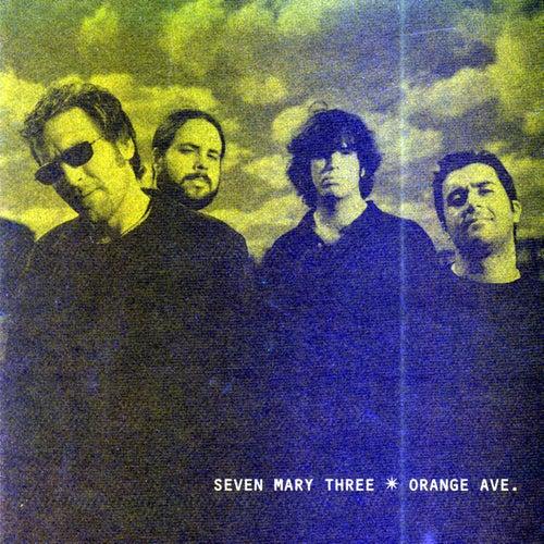 Orange Ave. by Seven Mary Three