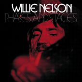 Phases And Stages by Willie Nelson