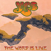 The Word Is Live by Yes