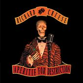 Apertif For Destruction by Richard Cheese
