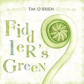Fiddler's Green by Tim O'Brien