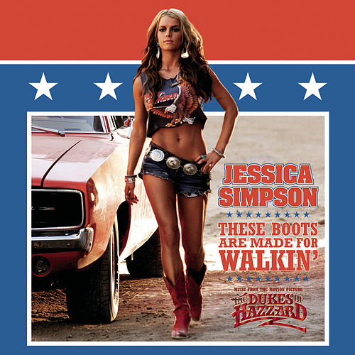 These Boots Are Made For Walkin' by Jessica Simpson