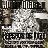 Juan Dapblo Presenta: Raperos de Raza by Mr. Shadow