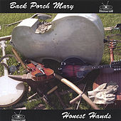 Honest Hands by Back Porch Mary