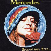 Rock-n-soul Blvd... von Mercedes