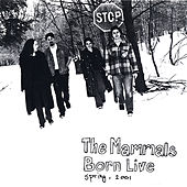 Born Live by The Mammals
