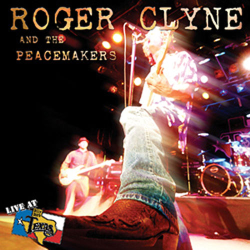 Live At Billy Bob's Texas by Roger Clyne & The Peacemakers