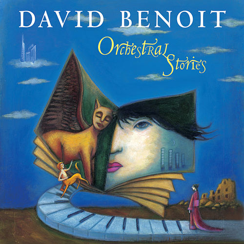 Orchestral Stories by David Benoit